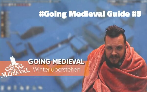 going medieval winter guide